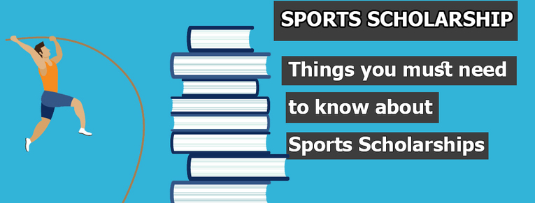 Sports Scholarships: Things you need to know about Sports Scholarships