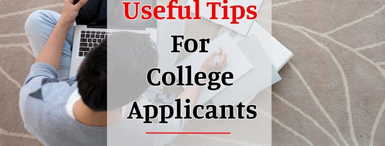 Useful Tips for New College Applicants
