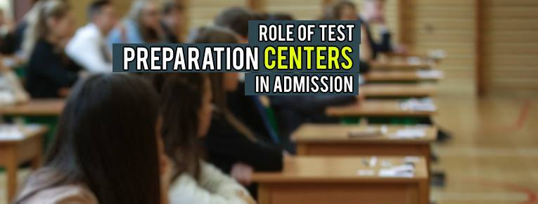 Role of Test Prep Centers in Admissions